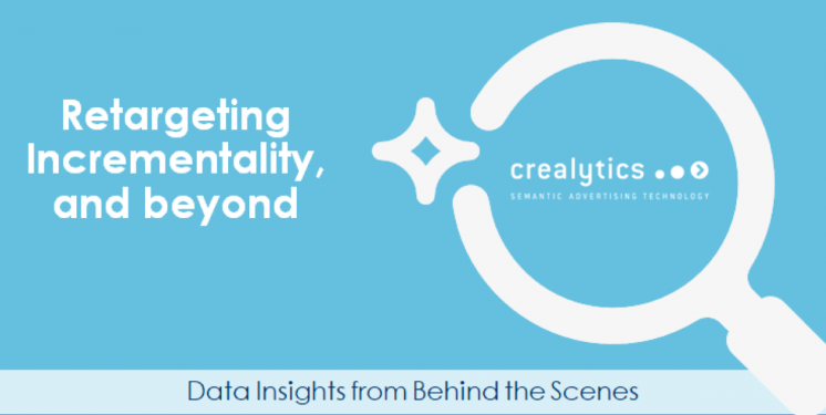 Retargeting, Incrementality & Beyond: Data Insights from Behind the Scenes