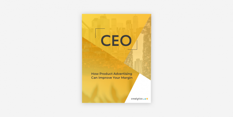 The CEO's Guide To Product Advertising And How It Can Improve Your Margin