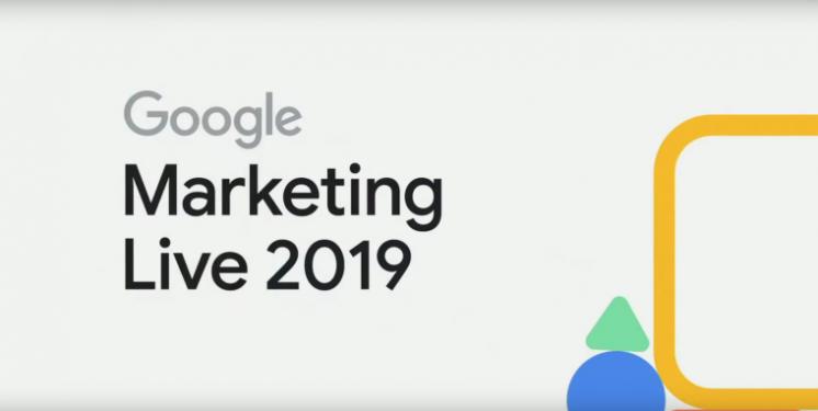 Opinion: Google Marketing Live 2019