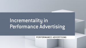 Incrementality_in_performance_advertising